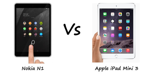 Nokia N1 vs iPad mini 3 comparison: Nokia's new tablet is like an iPad running Android Lollipop