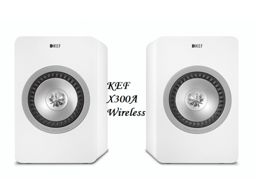 KEF X300A Wireless review