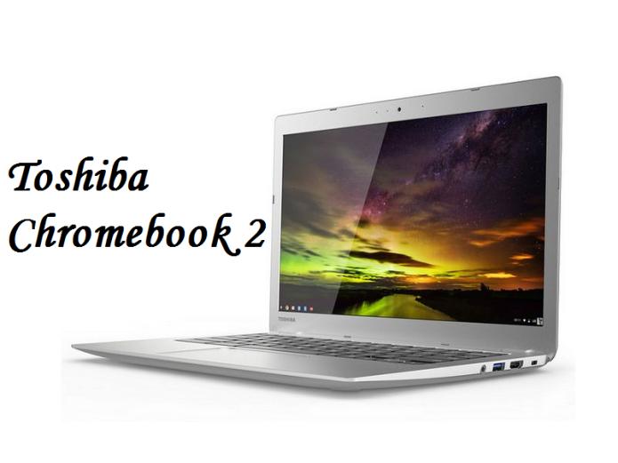 Toshiba Chromebook 2 (2015) Review