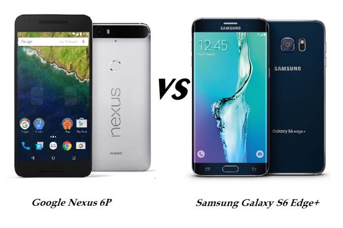Google Nexus 6P vs Samsung Galaxy S6 Edge+ comparison preview: A close call in this phablet battle