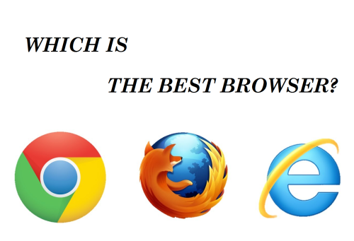 Which is the best browser?: Chrome vs Firefox vs Internet Explorer