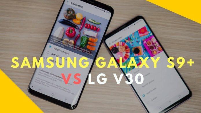 Samsung Galaxy S9+ vs LG V30 Comparison