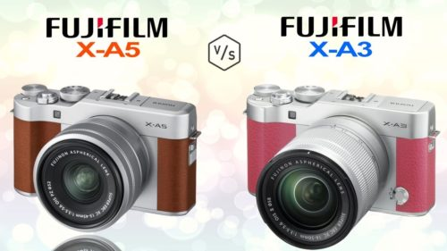 Fujifilm X-A3 vs X-A5 – Five key aspects analysed