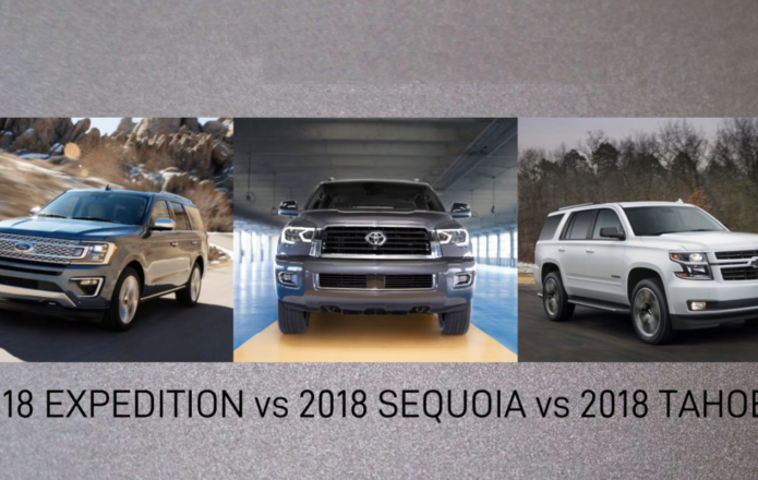 2018 Toyota Sequoia vs 2018 Chevrolet Tahoe vs 2018 Ford Expedition: SUV head-to-head