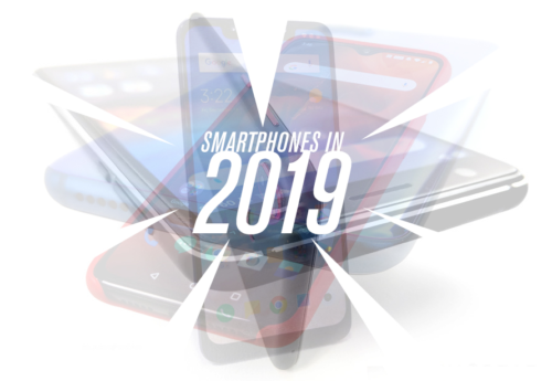 Smartphones in 2019 – Things to consider before buying one