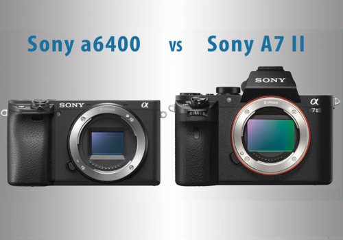 Sony a6400 vs A7 II – The 10 Main Differences
