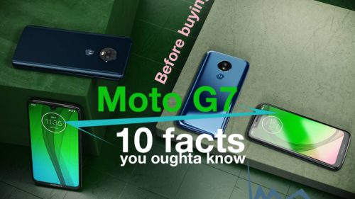 Moto G7: 10 things to know before buying