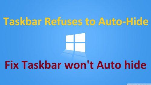 What to Do When the Windows Taskbar Won't Auto-Hide