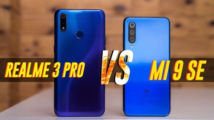 Realme 3 Pro vs Xiaomi Mi 9 SE: Full hands-on comparison