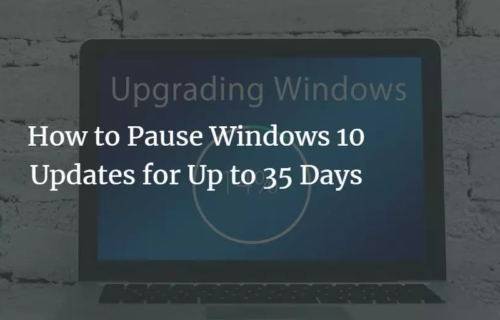 How to Pause Windows 10 Updates for Up to 35 Days