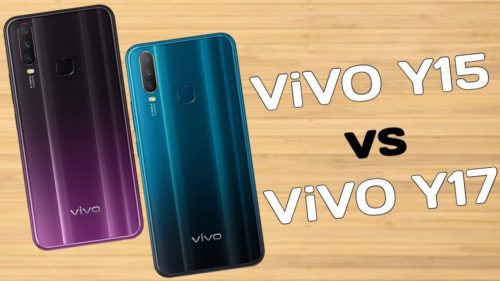 VIVO Y15 vs Y17: What's Different?