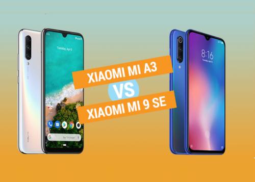 Xiaomi Mi A3 vs Xiaomi Mi 9 SE Specs Comparison