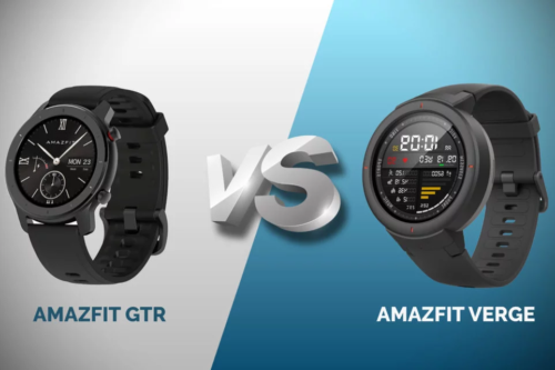 Huami Amazfit GTR Or Amazfit Verge: Which would serve you well?