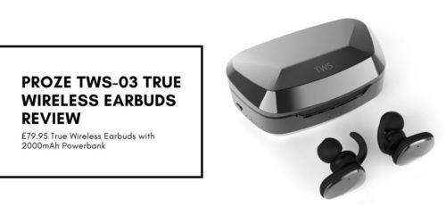 Proze TWS-03 True Wireless Earbuds Review