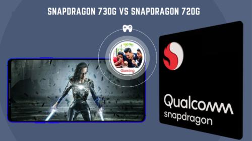 Chip Battle: Snapdragon 730G vs Snapdragon 720G