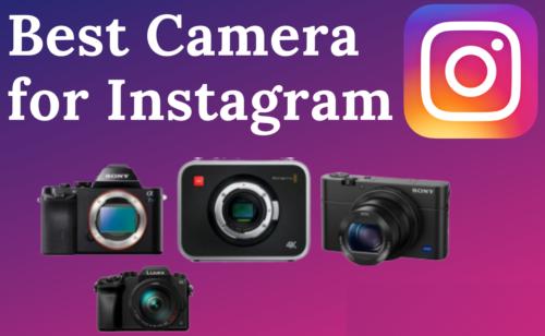 Best cameras for Instagram in 2020