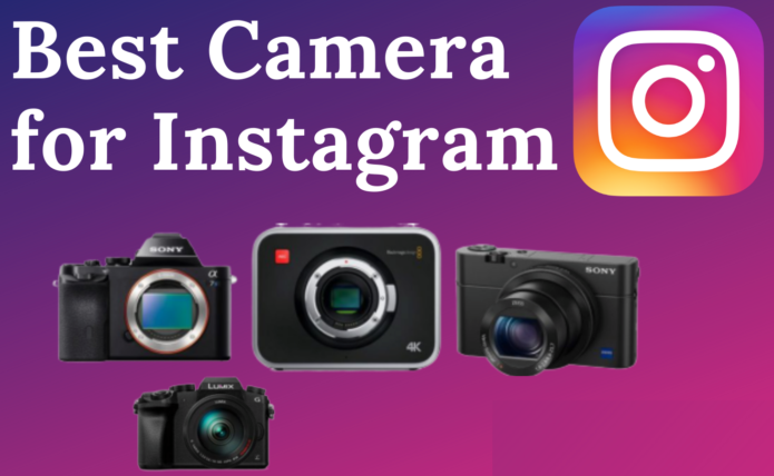 Best cameras for Instagram in 2020