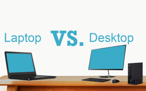 Laptop or Desktop: Which one is better?