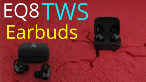 EQ8 TWS earbuds review