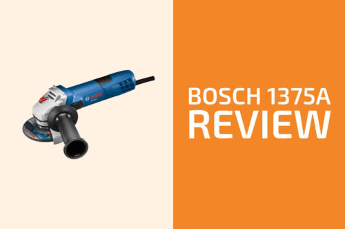 Bosch 1375A Review: An Angle Grinder Worth Getting?