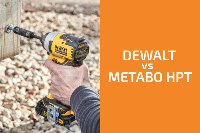 DeWalt vs. Metabo HPT: Which of the Two Brands Is Better?