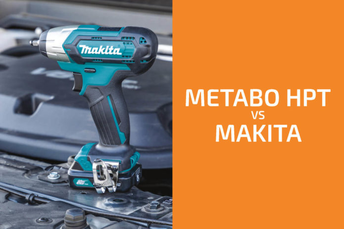 Metabo HPT vs. Makita: Which of the Two Brands Is Better?