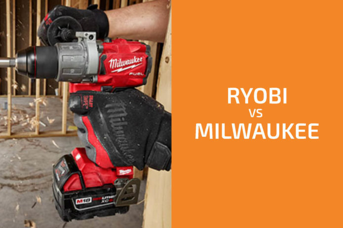 Ryobi vs. Milwaukee: Which of the Two Brands Is Better?