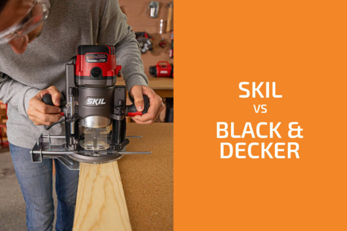 Skil vs. Black & Decker: Which of the Two Brands Is Better?