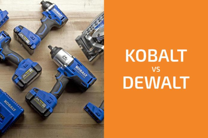Kobalt vs. DeWalt: Which of the Two Brands Is Better?