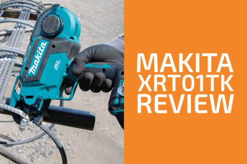 Makita XRT01TK Rebar Tier Review: Worth Getting?