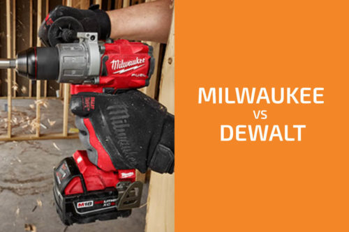 Milwaukee vs. DeWalt: Which of the Two Brands Is Better?