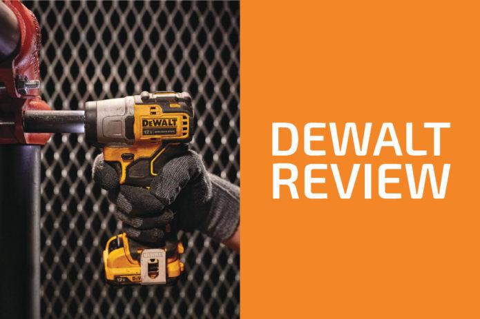 DeWalt Review: Is It a Good Tool Brand?