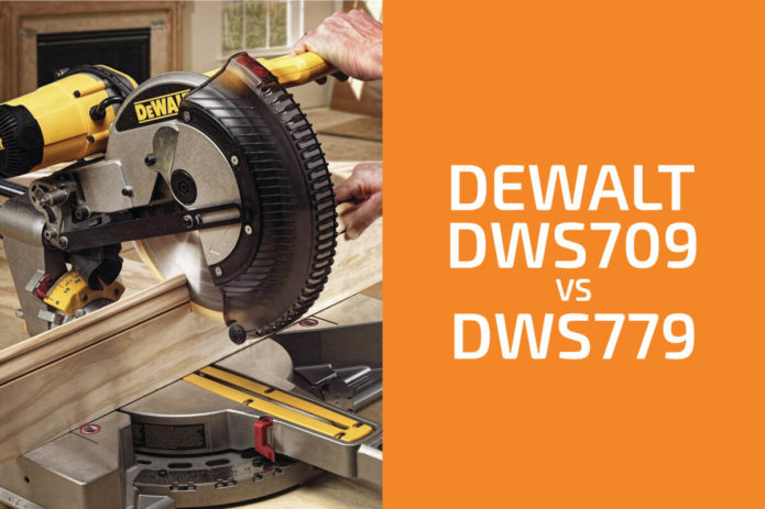 DeWalt DWS709 vs. DWS779: Which Miter Saw to Get?