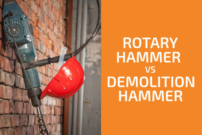 Rotary vs. Demolition Hammer: Which One to Choose?