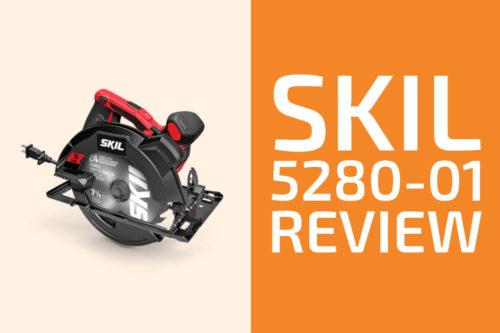 Skil 5280-01 Review: A Circular Saw Worth Getting?