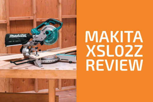 Makita XSL02Z Review: A Miter Saw Worth Getting?