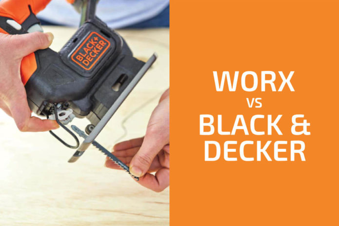 Worx vs. Black & Decker: Which of the Two Brands Is Better?