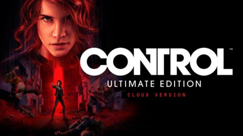 Control Ultimate Edition – Cloud Version (Nintendo Switch) Review