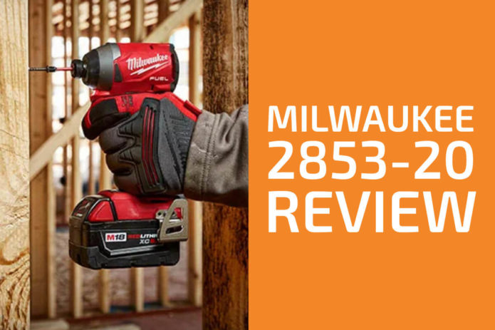Milwaukee 2853-20 Review: A Good Impact Driver?