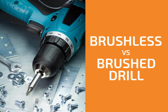 Brushless vs. Brushed Drill: Which One to Get?