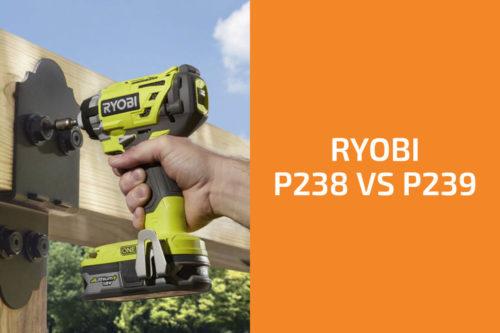 Ryobi P238 vs. P239: Which Impact Driver to Get?