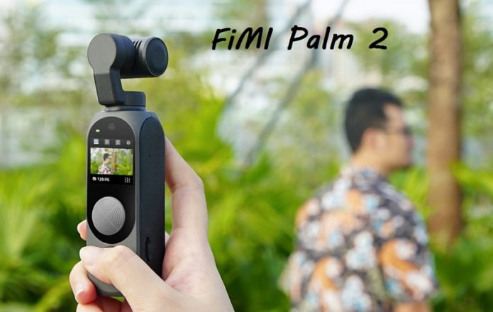 Fimi palm vs Fimi palm 2 Gimbal Camera: Reason why you should upgrade your old gimbal