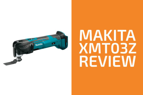 Makita XMT03Z Review: A Good Oscillating Tool?
