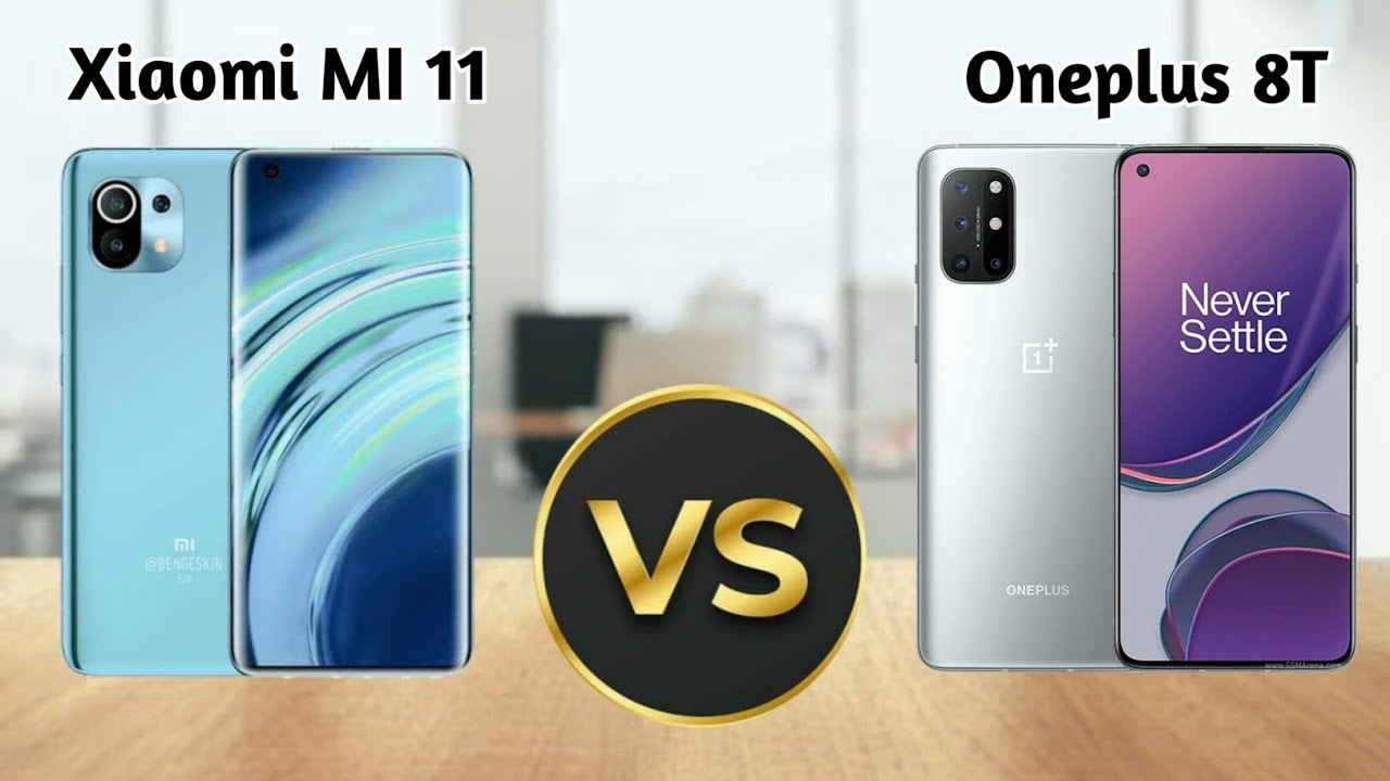 Xiaomi Mi 11 vs OnePlus 8T: Which should you buy?