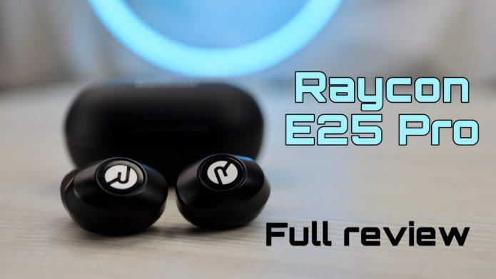Raycon E25 Pro review