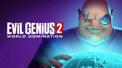 Evil Genius 2: World Domination (for PC) Review