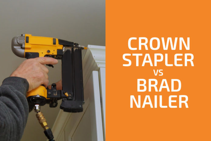 Crown Stapler vs. Brad Nailer: Which to Use?