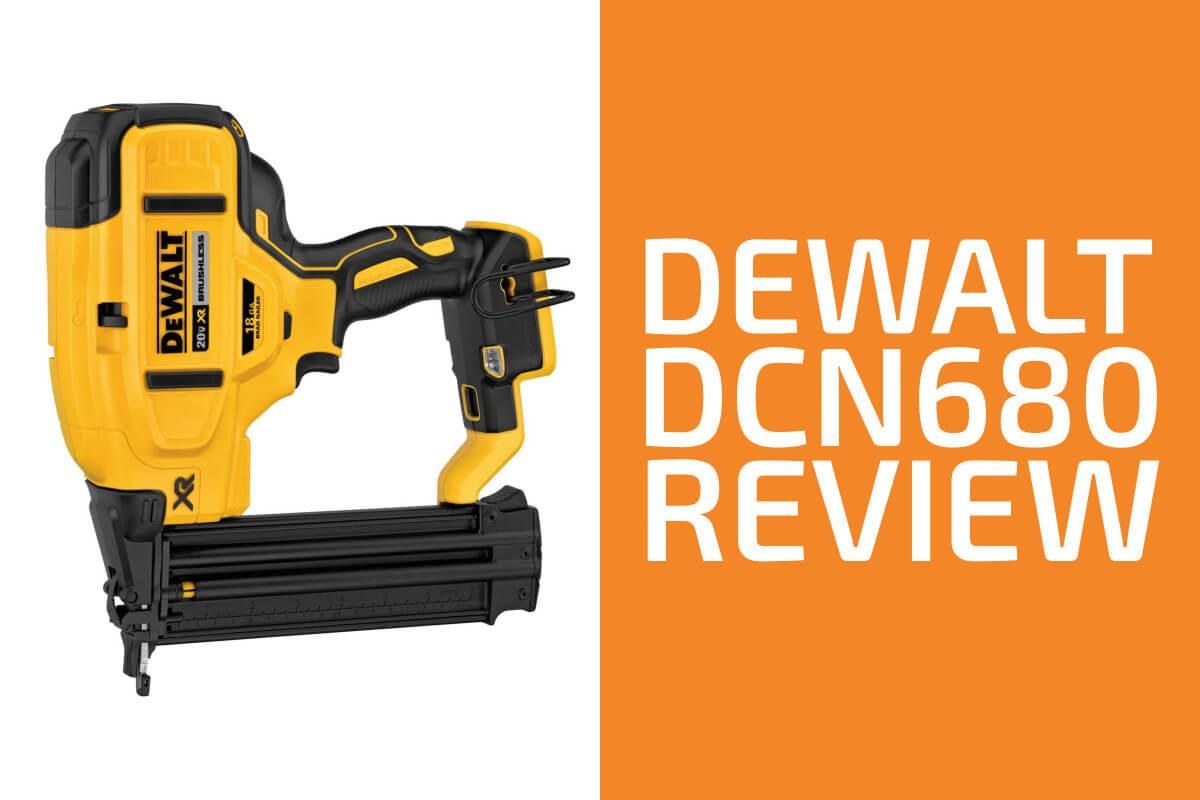 DeWalt DCN680 Review: A Good Cordless Brad Nailer?