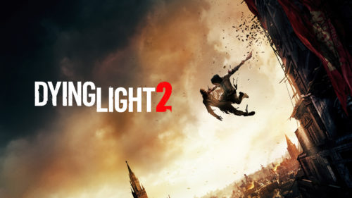 Dying Light 2 Stay Human Gamescom 2021 Showcase Confirmed: New Gameplay, Parkour, Weapons, and More