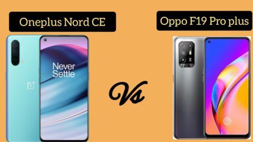 OnePlus Nord CE 5G vs OPPO F19 Pro+: Specs Comparison
